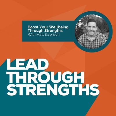 Boost Your Wellbeing Through StrengthsFinder