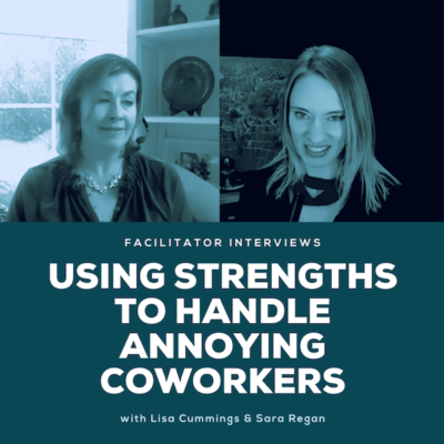 Using strengths to handle annoying coworkers