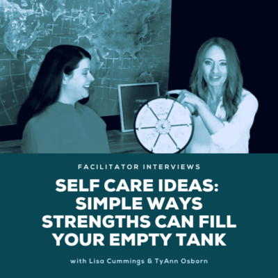 Self Care Ideas - Simple Ways That Strengths Can Fill Your Empty Tank