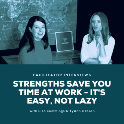 Strengths Save You Time At Work - It's Easy, Not Lazy