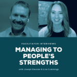 Managing To People's Strengths