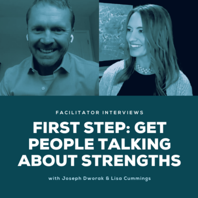 First Step: Get People Talking About Strengths