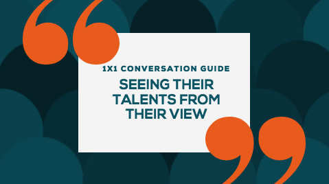 StrengthsFinder 1x1 Conversation Guide: Get To Know Your Team Member's Strengths & Value From Their Perspective