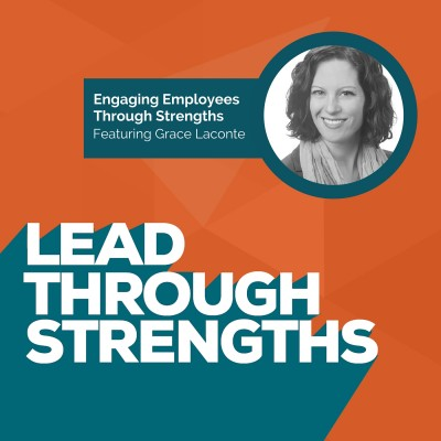 Grace Laconte On Lead Through Strengths [episode art]