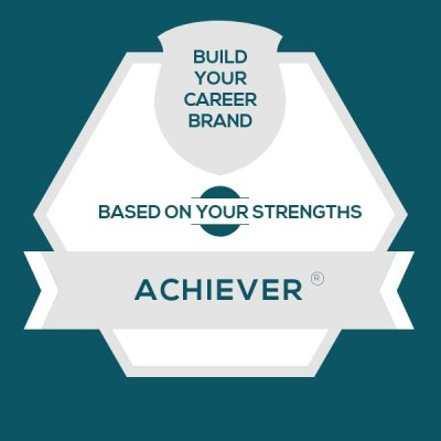 Achiever Strength: Build A Fulfilling Career Brand