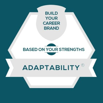 Adaptability Strength: Build A Genuine Career Brand