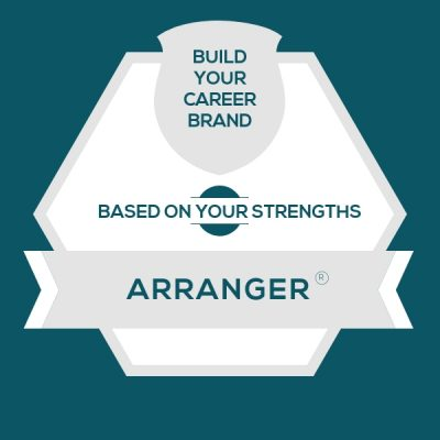 Arranger Strength: Build A Genuine Career Brand