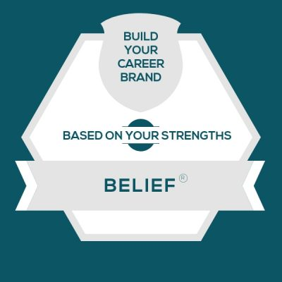 Belief Strength: Build A Genuine Career Brand