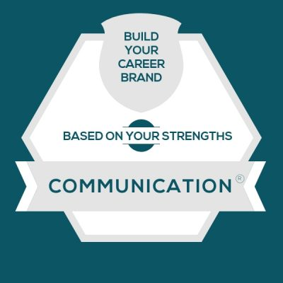 Communication Strength: Build A Genuine Career Brand