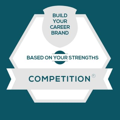 Careers for StrengthsFinder Competition | CliftonStrengths Competition: Build Your Career Brand