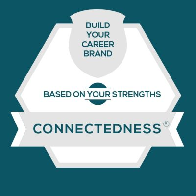 Connectedness Strength: Build A Genuine Career Brand