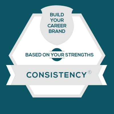 Consistency Strength: Build A Genuine Career Brand