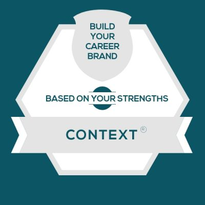 Context Strength: Build A Genuine Career Brand