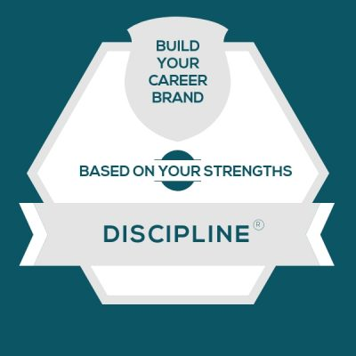 Discipline Strength: Build A Genuine Career Brand