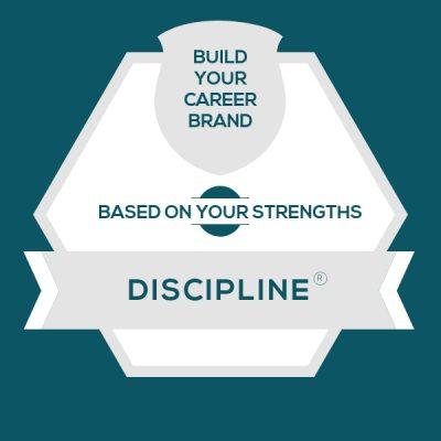 Careers for StrengthsFinder Discipline | CliftonStrengths Discipline: Build Your Career Brand