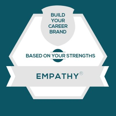 Careers for StrengthsFinder Empathy | CliftonStrengths Empathy: Build Your Career Brand