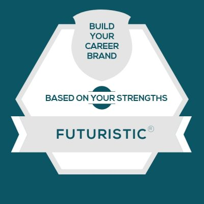 Careers for StrengthsFinder Futuristic | CliftonStrengths Futuristic: Build Your Career Brand