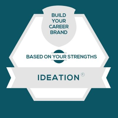 Ideation Strength: Build A Genuine Career Brand