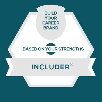 Includer Strength: Build A Genuine Career Brand