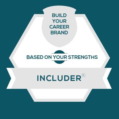 Includer Strength: Build A Genuine Career Brand