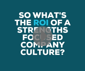ROI of StrengthsFinder - Executive Insights Hour