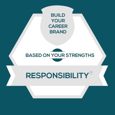 Responsibility Strength: Build A Genuine Career Brand