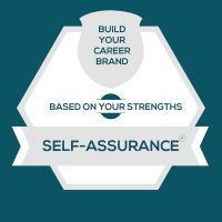 Careers for StrengthsFinder Self-Assurance | CliftonStrengths Self-Assurance: Build Your Career Brand
