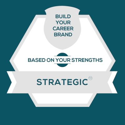 Strategic Strength: Build A Genuine Career Brand