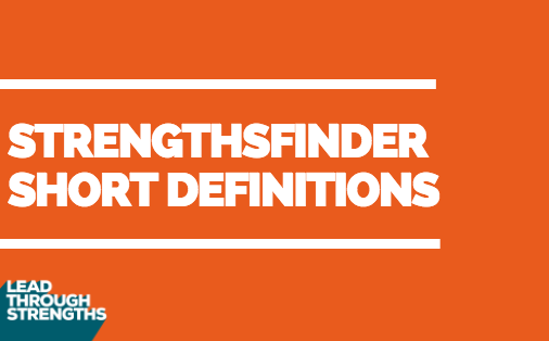 StrengthsFinder Short Definitions - A Brief Guide To the 34 Talent Themes